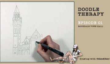 Doodle Therapy Episode 1 – Rochdale Town Hall